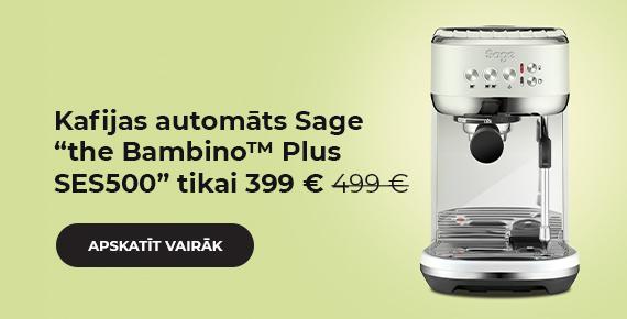 """Sage """"the Bambino™ Plus SES500"""" kafijas automāts tikai 399 €"""