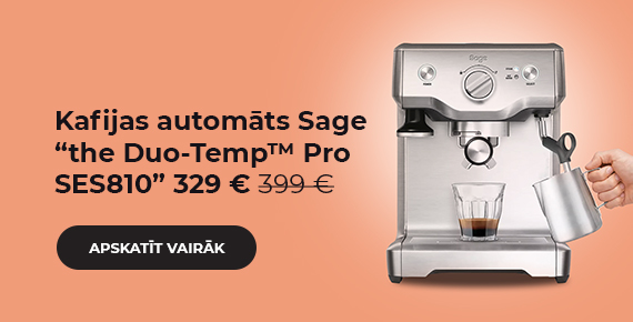 """Sage """"the Duo-Temp™ Pro SES810"""" kafijas automāts tikai 329 €"""