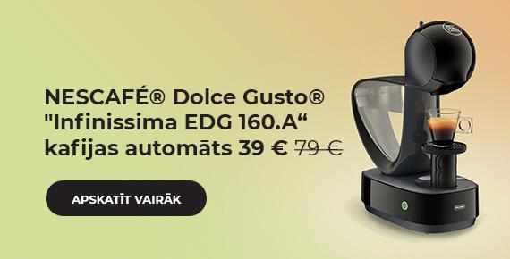 "NESCAFÉ® Dolce Gusto® ""Infinissima EDG 160.A"" kafijas automāts tikai 39 €"